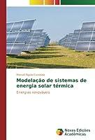 Modelação de sistemas de energia solar térmica: Energias renováveis