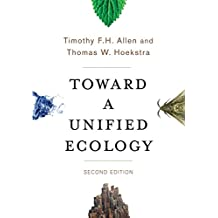 Toward a Unified Ecology (Complexity in Ecological Systems)