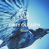 doors / Dirty Old Men