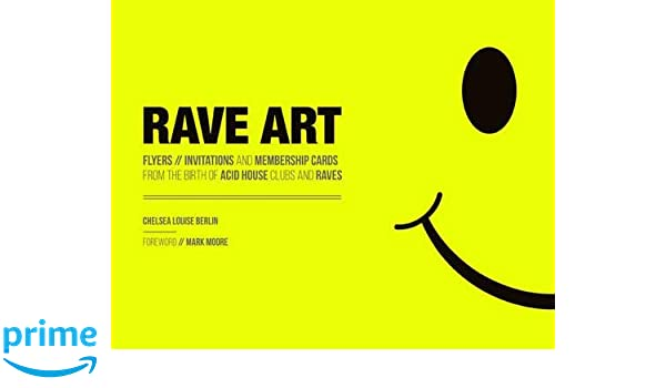 amazon rave art flyers invitations and membership cards from the