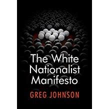 The White Nationalist Manifesto