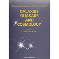Galaxies Quasars and Cosmology (Advanced Series in Astrophysics and Cosmology (Hardcover))【洋書】 [並行輸入品]