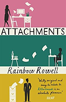 Attachments by [Rowell, Rainbow]