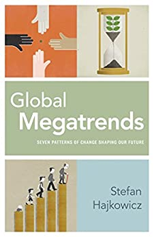 Global Megatrends: Seven Patterns of Change Shaping Our Future by [Hajkowicz, Stefan]
