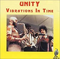 UNITY Vibrations In Time by Byron Morris (1994-05-03)