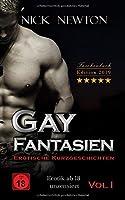 Gay Fantasien Erotische Kurzgeschichten - Erotik ab 18 unzensiert: Taschenbuch Edition 2019