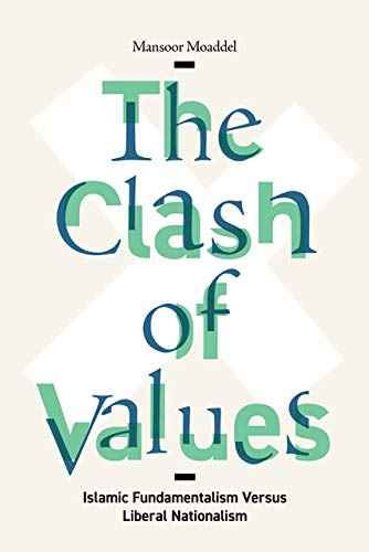 The Clash of Values: Islamic Fundamentalism Versus Liberal Nationalism (English Edition)