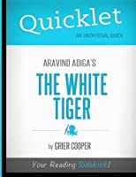 Quicklet - Aravind Adiga's The White Tiger [並行輸入品]