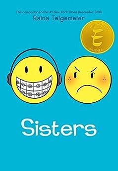 Sisters by [Telgemeier, Raina]