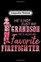 Composition Notebook: Heroes Go First In Come Last Out - Firefighter Gift  Journal/Notebook Blank Lined Ruled 6x9 100 Pages