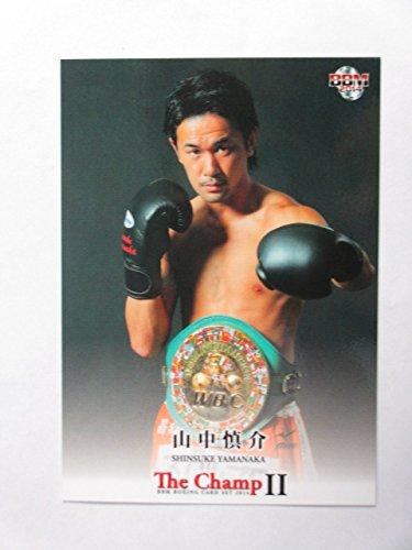BBM2014ボクシング「The Champ Ⅱ」【山中慎介】レギュラーカ・・・
