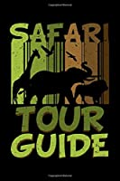Safari Tour Guide: Zookeeper Notebook to Write in, 6x9, Lined, 120 Pages Journal