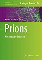Prions: Methods and Protocols (Methods in Molecular Biology)