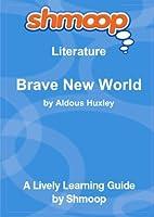 Brave New World: Shmoop Literature Guide [並行輸入品]