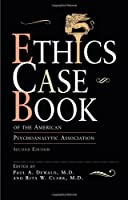 Ethics Case Book Of The American Psychoanalytic Association