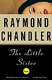The Little Sister (A Philip Marlowe Novel)