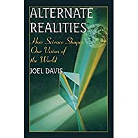 Alternate Realities: How Science Shapes Our Vision of the World (Issues in Clinical Child Psychology)【洋書】 [並行輸入品]