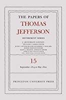 The Papers of Thomas Jefferson: 1 September 1819 to 31 May 1820 (The Papers of Thomas Jefferson: Retirement Series)