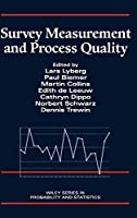 Survey Measurement and Process Quality (Wiley Series in Probability and Statistics)