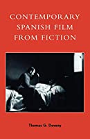 Contemporary Spanish Film from Fiction