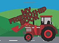 My Friendship Book: A great friendship album - with lots of space and many features to fill out