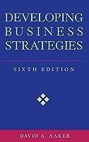 Developing Business Strategies