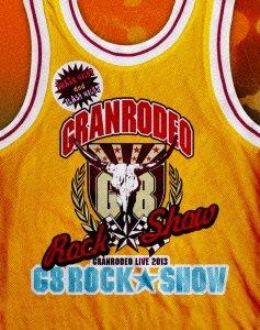 GRANRODEO「G8 ROCK☆SHOW」 Blu-ray Disc