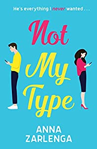 Not My Type: an enemies-to-lovers romcom (English Edition)