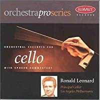 Orchestral Excerpts for Cello by RONALD LEONARD (1998-01-27)