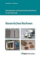 Chemisches und technisches Rechnen in der Keramik
