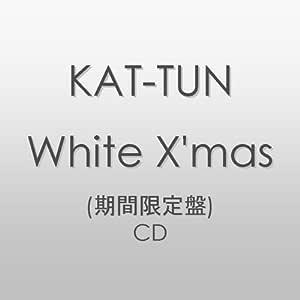 White X'mas/KAT-TUN (期間限定盤)