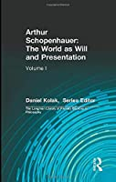 Arthur Schopenhauer: The World as Will and Presentation (Longman Library of Primary Sources)
