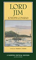Lord Jim: Authoritative Text, Backgrounds, Sources, Criticism (Norton Critical Editions)