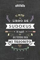El mejor libro de Sudokus de todos los tiempos para mi tesorito