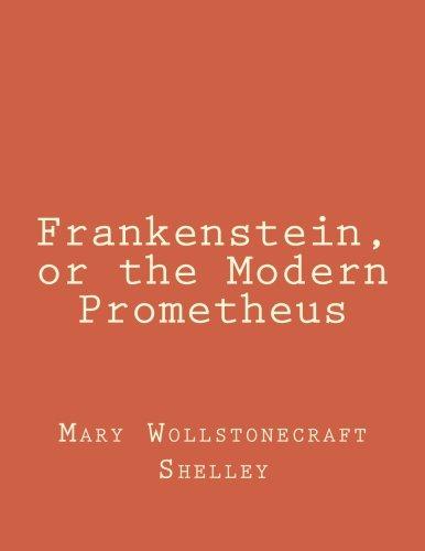 Frankenstein: Or, the Modern Prometheus (100 Bestsellers)の詳細を見る