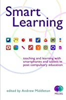 Smart Learning: Teaching and learning with smartphones and tablets [並行輸入品]