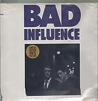 Bad Influence [12 inch Analog]