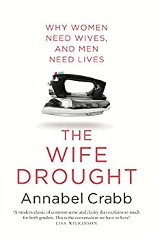 The Wife Drought by [Crabb, Annabel]