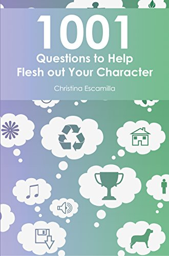 1001 Questions to Help Flesh Out Your Character (English Edition)