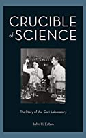 Crucible of Science: The Story of the Cori Laboratory【洋書】 [並行輸入品]