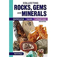 Collecting Rocks Gems and Minerals: Identification Values and Lapidary Uses【洋書】 [並行輸入品]