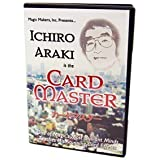 Ichiro Araki Is the Card Master - One of Magic's Most Brilliant Minds Teaches His Stunning Card Effects by Magic Makers by Magic Makers