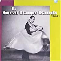 Great Dance Bands 1