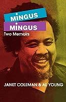 Mingus/Mingus: Two Memoirs (Limelight)
