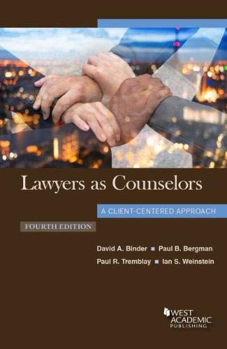 Download Lawyers as Counselors, A Client-Centered Approach (Coursebook) 1640203907