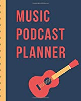 Music Podcast Planner: Narrative Blogging Journal | On The Air | Mashups | Trackback | Microphone | Broadcast Date | Recording Date | Host | Guest