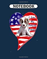 Notebook: i love my pitbull - 50 sheets, 100 pages - 8 x 10 inches