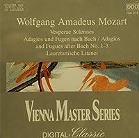 Vesperae Solennes / Adagios & Fugues