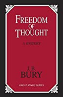 Freedom of Thought: A History (Great Minds)
