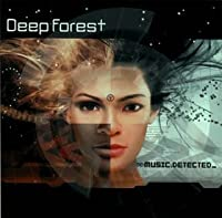 Music Detected by Deep Forest (2002-09-24)
